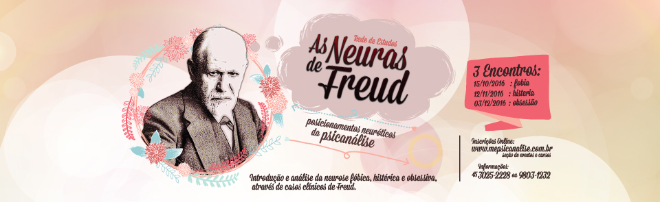 AS NEURAS DE FREUD: posicionamentos neuróticos da psicanálise
